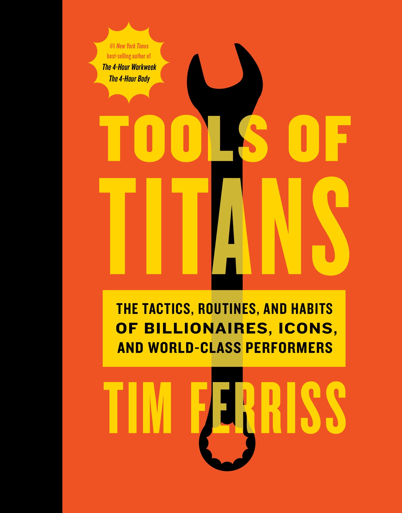 Best of Tim Ferriss – 10+1 gondolat a Tools of Titans-ból